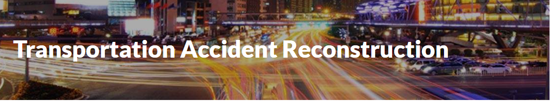 Knowing The Basic Aspects About Accident Reconstruction